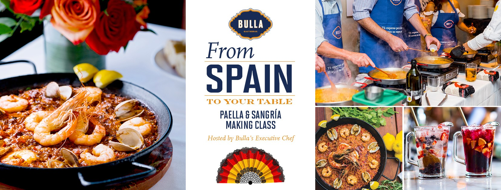 reads from spain to your table hosted by bulla executive chef paella and sangria making class on the left a photo so traditional rice dish is show and on the right another paella is shown on the left bottom corner, on the right side of it two pitchers of sangria are shown, one is red and the other is white, on the top of these two images, there four individuals without their face shown cooking a rice dish in a paella pan wearing blue bulla logo aprons