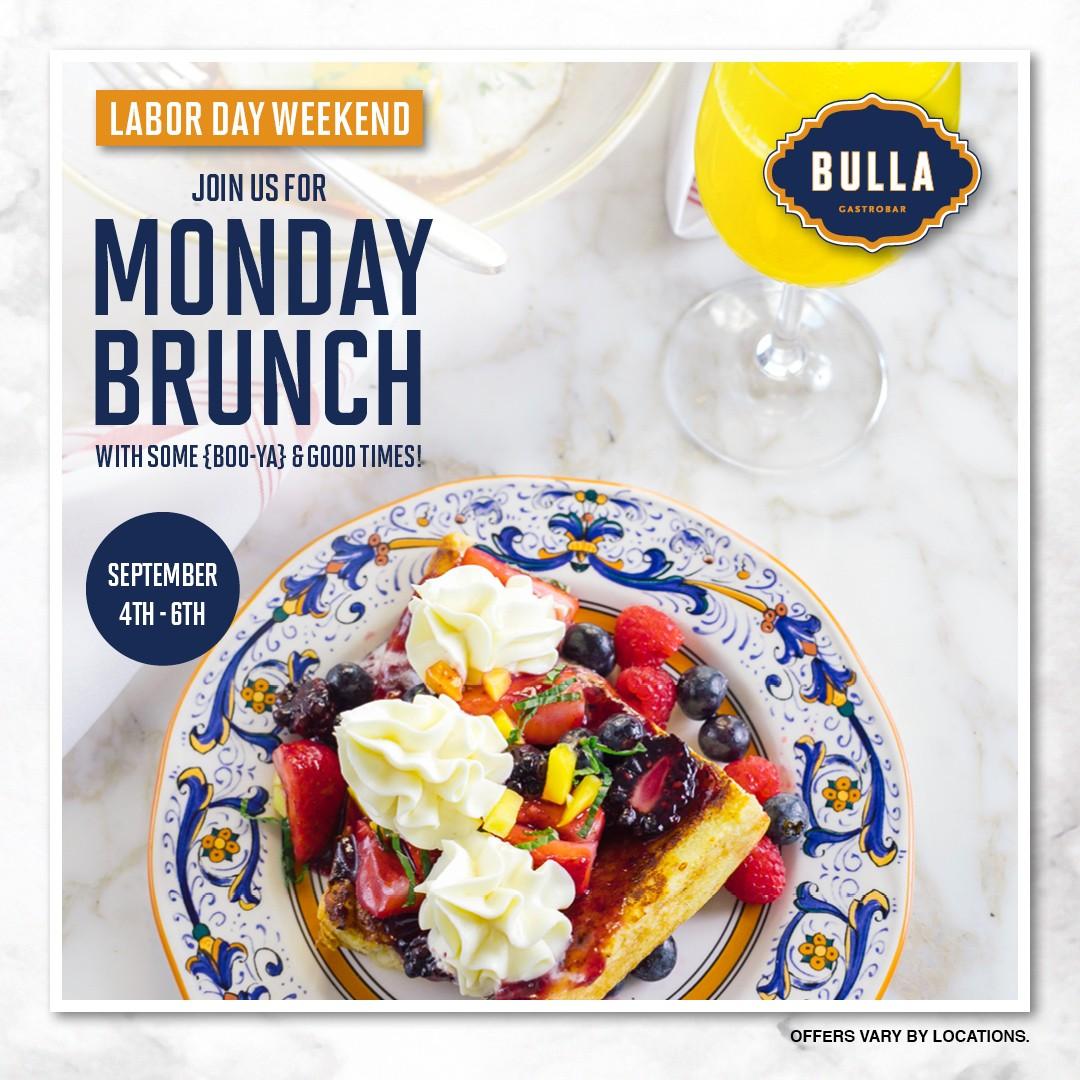 Bulla Labor Day Monday Brunch